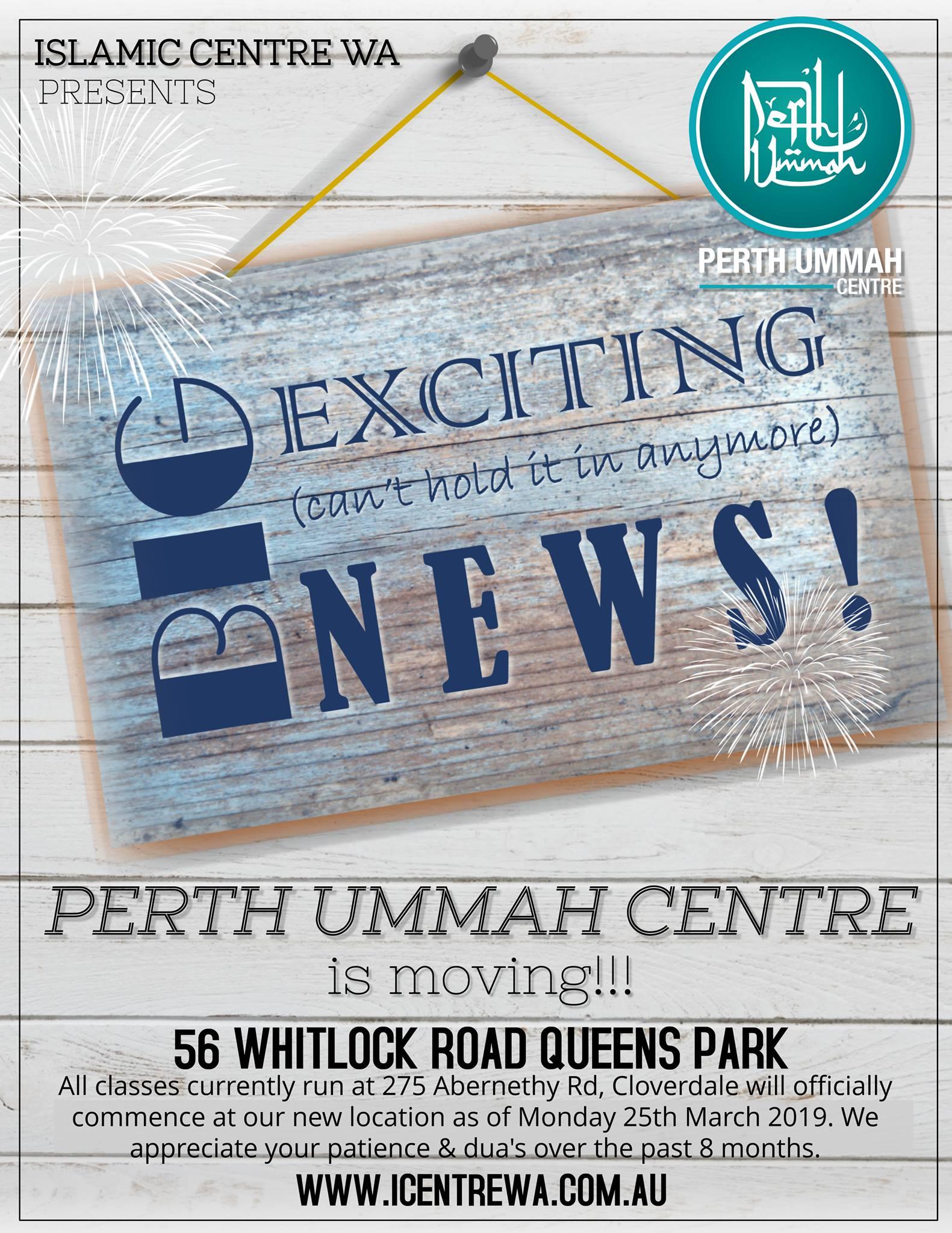 Perth Ummah Centre Relocation – The Islamic Centre of