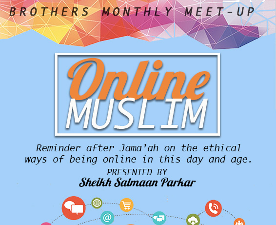 Brothers Monthly Meet-Up: Online Muslim